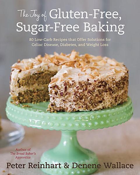 Download The Joy of Gluten Free  Sugar Free Baking Book