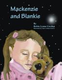 Mackenzie and Blankie