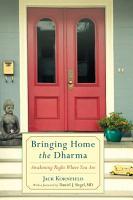 Bringing Home the Dharma PDF