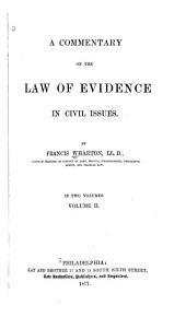 A Commentary on the Law of Evidence in Civil Issues: Volume 2