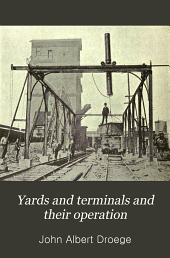 Yards and terminals and their operation
