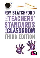 The Teachers  Standards in the Classroom PDF