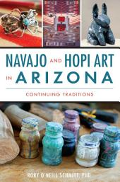 Navajo and Hopi Art in Arizona: Continuing Traditions