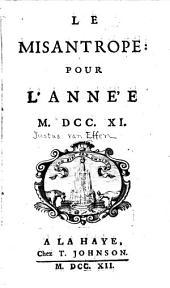 Le misantrope pour l'ann'e M.DCC.XI.