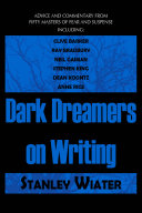 Dark Dreamers on Writing