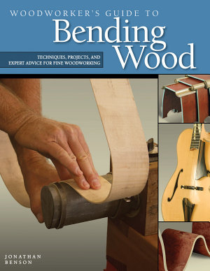 Woodworker s Guide to Bending Wood PDF
