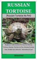Russian Tortoise (Russian Tortoise As Pet)