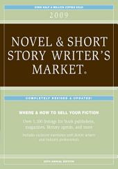 2009 Novel & Short Story Writer's Market - Articles: Edition 27