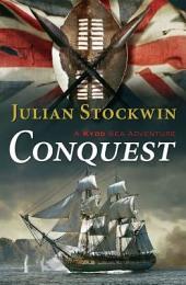 Conquest: A Kydd Sea Adventure