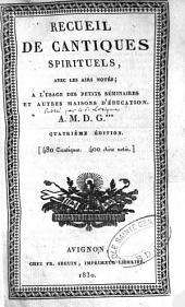 Recueil de cantiques spirituels avec les airs notés...: 480 cantiques et airs notés
