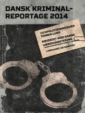 Røveriet mod Dansk Værdihåndtering - Danmarkshistoriens største røverier