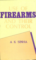 Use of Firearms and Their Control PDF