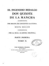 El Ingenioso Hidalgo D. Quijote de la Mancha: nueva edición corregida por la Real Academia Española
