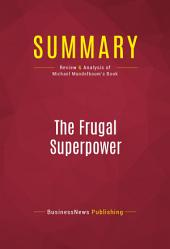 Summary: The Frugal Superpower: Review and Analysis of Michael Mandelbaum's Book