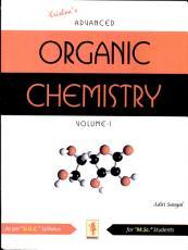 Krishna's Advanced Organic Chemistry; Volume 1