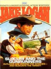 Slocum 252: Slocum and the Gunrunners