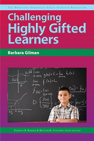 Challenging Highly Gifted Learners PDF