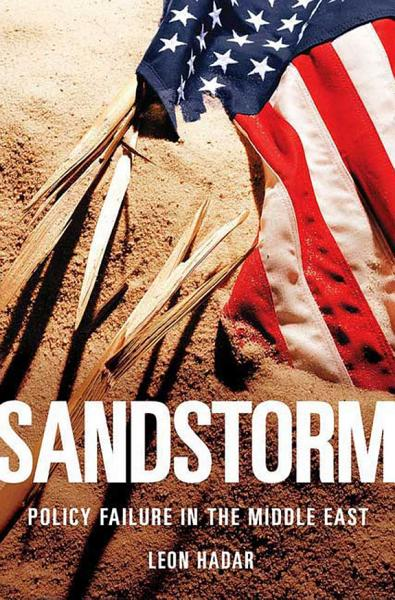 Sandstorm Policy Failure In The Middle East
