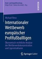 Internationaler Wettbewerb europ  ischer Profifu  ballligen PDF