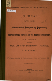 Journal (with Plans) of the Government Prospecting Expedition to the Southwestern Portions of the Northern Territory