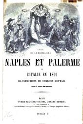 Naples et Palerme ou l'Italie en 1860