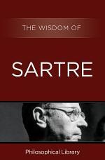 The Wisdom of Sartre