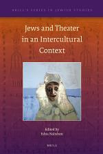 Jews and Theater in an Intercultural Context