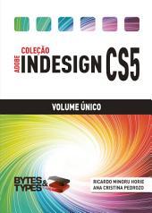 Coleção Adobe InDesign CS5 - Volume Único