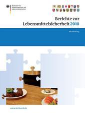 Berichte zur Lebensmittelsicherheit 2010: Monitoring