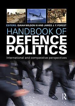 Handbook of Defence Politics PDF
