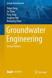 Groundwater Engineering: Edition 2
