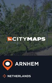 City Maps Arnhem Netherlands
