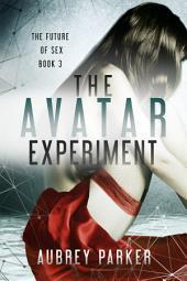 The Avatar Experiment
