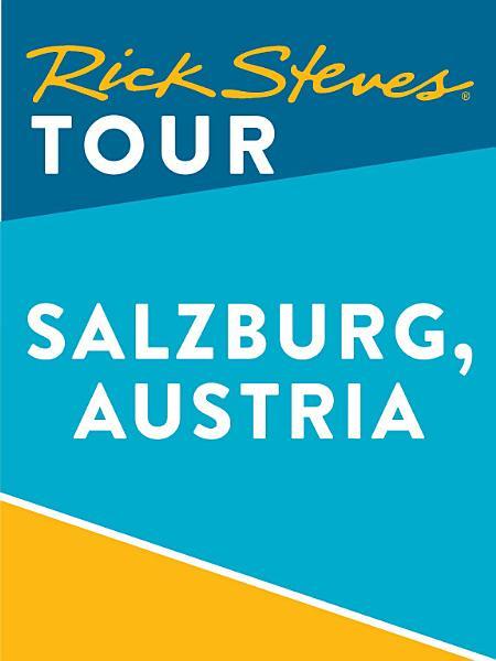 Rick Steves Tour  Salzburg  Austria  Enhanced