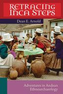 Retracing Inca Steps PDF