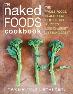 The Naked Foods Cookbook PDF