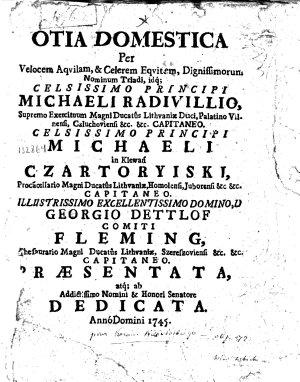 Otia domestica per Velocem Aquilam    Celerem Equitem  Dignissimorum Nominum Triadi  idq  Celsissimo Principi Michaeli Radivillio    PDF