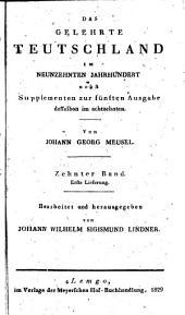 Das gelehrte Teutschland, oder Lexikon der jetzt lebenden teutschen Schriftsteller: Band 22,Teil 1