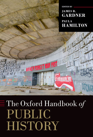 The Oxford Handbook of Public History PDF