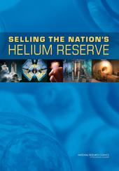 Selling the Nation's Helium Reserve