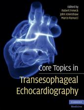 Core Topics in Transesophageal Echocardiography