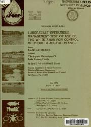 Large scale Operations Management Test of Use of the White Amur for Control of Problem Aquatic Plants PDF