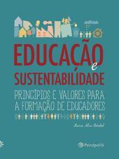 Educação e sustentabilidade: Princípios e valores para a formação de educadores