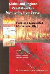 Global and Regional Vegetation Fire Monitoring from Space