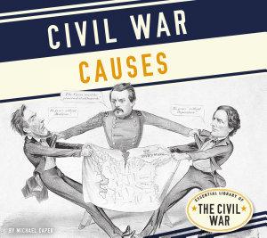 Civil War Causes