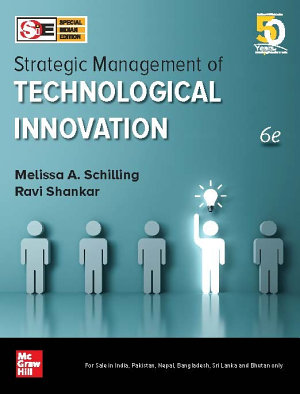 Strategic Management of Technological Innovation  Sixth Edition