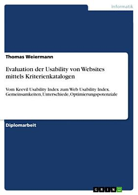 Evaluation der Usability von Websites mittels Kriterienkatalogen PDF
