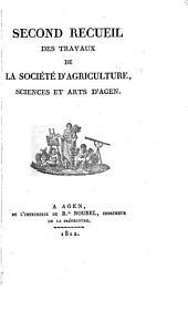 Recueil des travaux de la société d'agriculture, sciences et arts d'Agen: Volume2