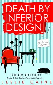 Death by Inferior Design: A Domestic Bliss Mystery #1