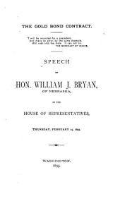 The Gold Bond Contract: Speech in the House of Representatives, Thursday, February 14, 1895